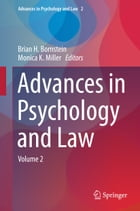 Advances in Psychology and Law: Volume 2
