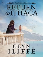 Return to Ithaca by Glyn Iliffe