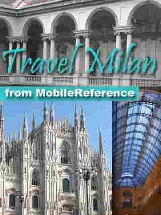 Travel Milan, Italy: Illustrated Travel Guide, Phrasebook, And Maps (Mobi Travel)