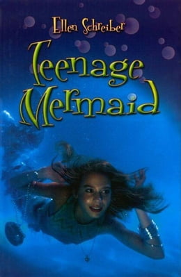 Book Teenage Mermaid by Ellen Schreiber