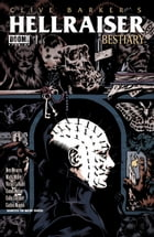 Clive Barker's Hellraiser: Bestiary #1 by Victor LaValle