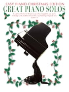 Great Piano Solos: The Christmas Book (Easy Piano Edition) by Wise Publications