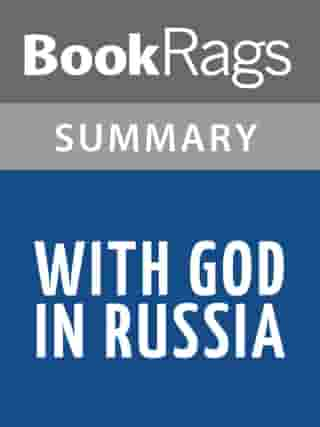 With God in Russia by Walter J. Ciszek l Summary & Study Guide by BookRags