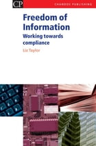 Freedom of Information: Working Towards Compliance