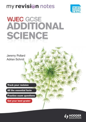 My Revision Notes: WJEC GCSE Additional Science eBook ePub