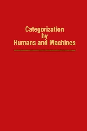 Categorization by Humans and Machines Advances in Research and Theory