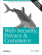 Web Security, Privacy & Commerce: Security for Users, Administrators and ISPs by Simson Garfinkel