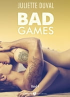 Bad Games - 4 by Juliette Duval