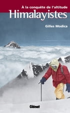 Himalayistes by Gilles Modica