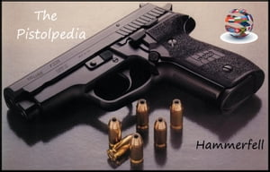 The Pistolpedia - Handguns from Around the World