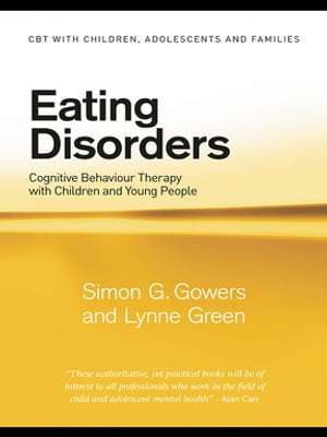 Eating Disorders Cognitive Behaviour Therapy with Children and Young People