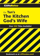 CliffsNotes on Tan's The Kitchen God's Wife by Mei Li Robinson