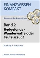 Hedgefonds: Band 2 by Michael J. Hartmann