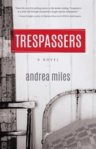 Trespassers by Andrea Miles