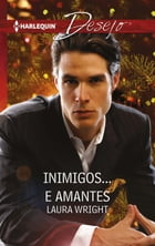 Inimigos... e amantes by Laura Wright