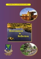 Roscommon in Reflection: SiarScéal Anthology 2012 by SiarScéal