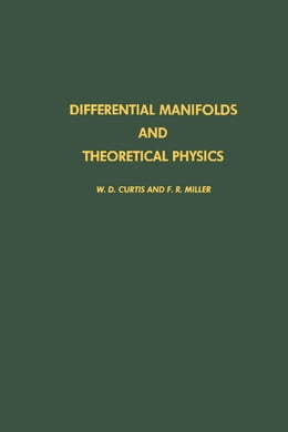 Book Differential manifolds and theoretical physics by Curtis, W. D.