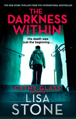 Book The Darkness Within: A heart-pounding thriller that will leave you reeling by Lisa Stone