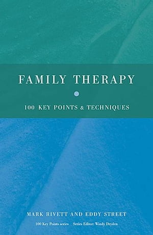 Family Therapy 100 Key Points and Techniques