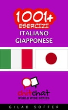 1001+ Esercizi Italiano - Giapponese by Gilad Soffer