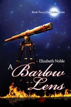 A Barlow Lens by Elizabeth Noble