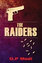 The Raiders: The Killers by OP Modi