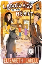 Language of the Heart by Elizabeth Cadell