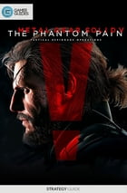 Metal Gear Solid V: The Phantom Pain - Strategy Guide by GamerGuides.com