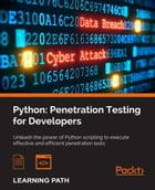 Python: Penetration Testing for Developers