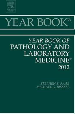 Book Year Book of Pathology and Laboratory Medicine 2012 by Stephen S. Raab