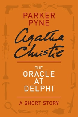 Book The Oracle at Delphi: A Parker Pyne Story by Agatha Christie