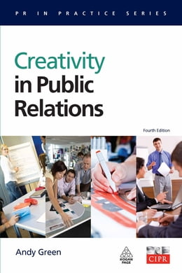 Book Creativity in Public Relations by Andy Green