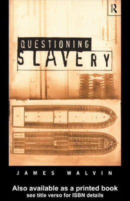 Book Questioning Slavery by Walvin, James
