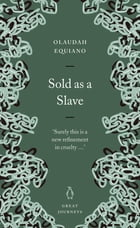 Sold as a Slave by Olaudah Equiano