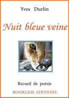 Nuit bleue veine by Yves Durlin