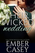 Their Wicked Wedding: The Cunningham Family, Book 5 by Ember Casey