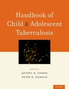 Handbook of Child and Adolescent Tuberculosis