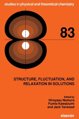 Book Structure, Fluctuation, and Relaxation in Solutions by Nomura, H.