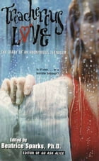 Treacherous Love: The Diary Of An Anonymous Teenager by Beatrice Sparks