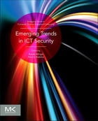 Emerging Trends in ICT Security by Babak Akhgar