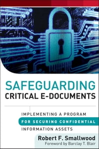 Safeguarding Critical E-Documents: Implementing a Program for Securing Confidential Information…