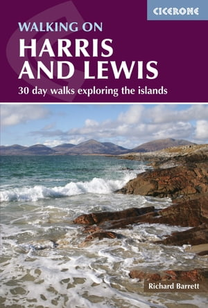 Walking on Harris and Lewis: 30 day walks exploring the islands