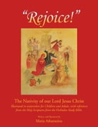 Rejoice: The Nativity of our Lord Jesus Christ by Maria Athanasiou