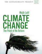 Climate Change: The Point of No Return by Mojib Latif
