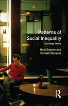 Patterns of Social Inequality: Essays for Richard Brown