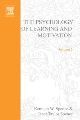 Book Psychology of Learning and Motivation by Spence, Kenneth W.