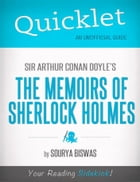 Quicklet on Sir Arthur Conan Doyle's The Memoirs of Sherlock Holmes by Sourya  Biswas