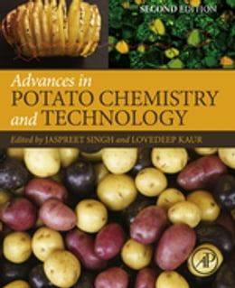Book Advances in Potato Chemistry and Technology by Jaspreet Singh
