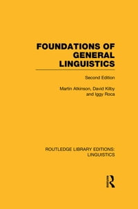 Foundations of General Linguistics (RLE Linguistics A: General Linguistics)