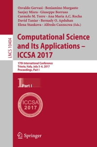 Computational Science and Its Applications – ICCSA 2017: 17th International Conference, Trieste…